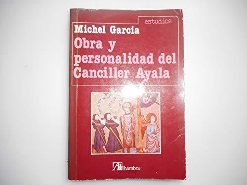 9788420509181: Obra y personalidad del Canciller Ayala (Estudios) (Spanish Edition)