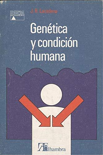 9788420509426: Genetica y condicion humana
