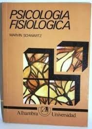 Psicologia Fisiológica: Marvin Schwartz