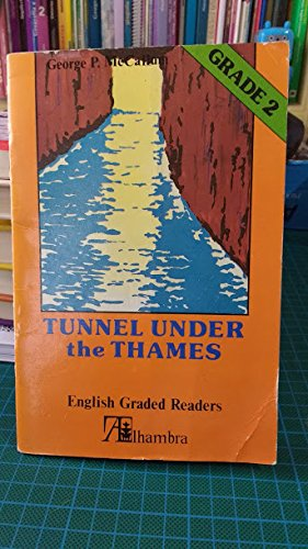 9788420511047: Gr.2 tunnel under the thames