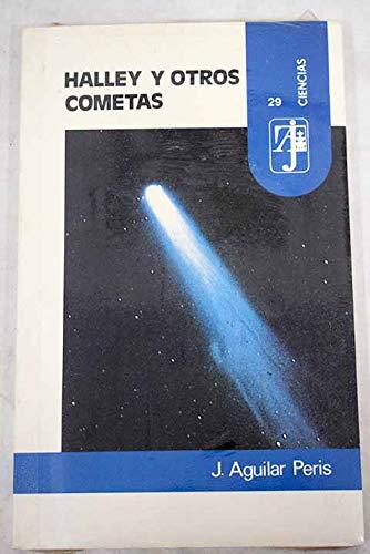 Halley Y Otros Cometas/Halley and Other Comets: Aguilar, Peris J.