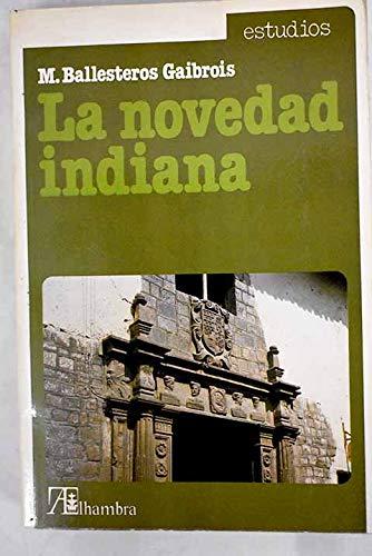 La novedad indiana: Noticias, informaciones y testimonios: Ballesteros Gaibrois, Manuel