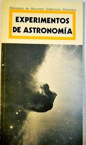 9788420517179: EXPERIMENTOS DE ASTRONOMIA