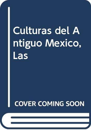 9788420517889: Culturas del Antiguo Mexico, Las
