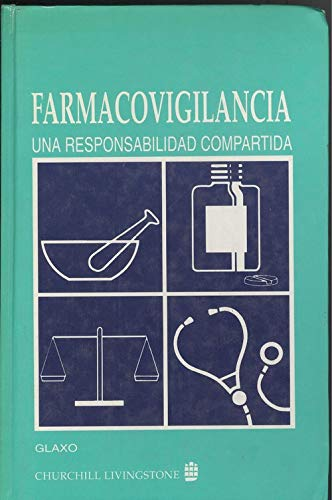 9788420522975: Farmacovigilancia : una responsabilidad compartida
