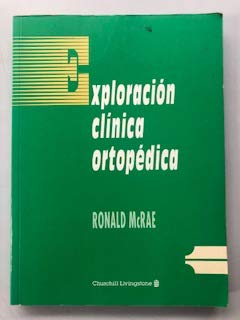 9788420523033: Exploracion Clinica Ortopedica (Spanish Edition)
