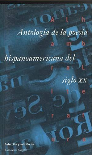 9788420525150: Antologia de la poesia hispanoamericana del siglo XX