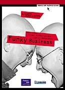 Funky Business: Jonas Ridderstrale /