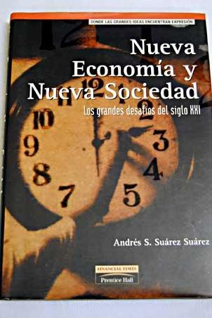Nueva Economia y Nueva Sociedad: Suarez Suarez, Andres