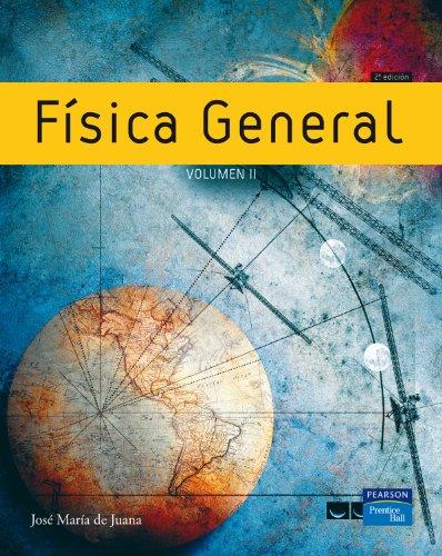 Física general. vol II: José María de