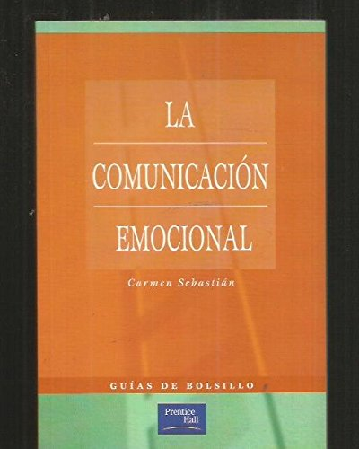 9788420533476: La Comunicacion Emocional (Spanish Edition)