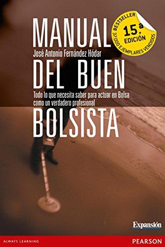Manual del buen bolsista: todo lo que: Fernández Hódar, José