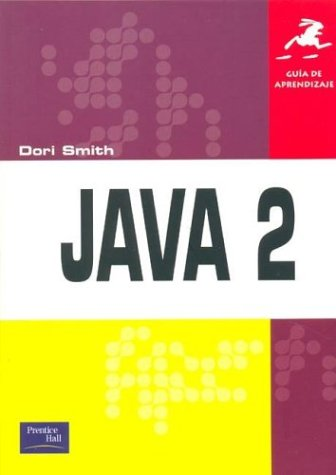 Guia de Aprendizaje - Java 2: Dori Smith