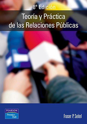 9788420535104: Teoría y práctica de las relaciones públicas