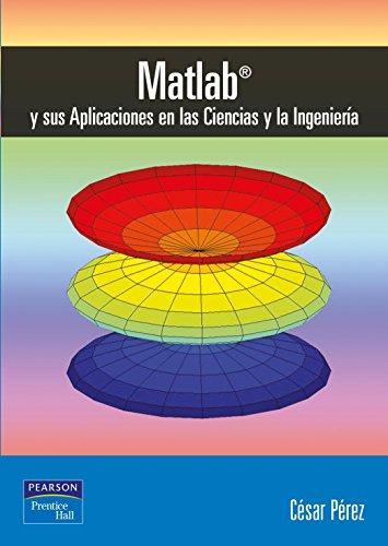 9788420535371: Matlab y aplicaciones en ciencias e ingeniería