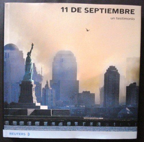 9788420535555: 11 de Septiembre - Un Testimonio (Spanish Edition)