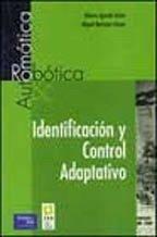 9788420535708: Identificacion Y Control Adaptativo