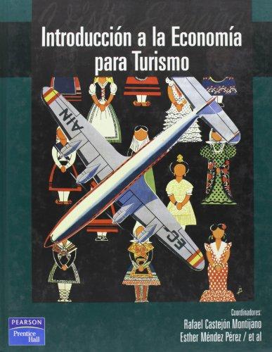 9788420535777: Introduccion A La Economia Para Turismo