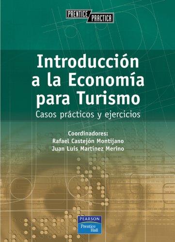 Introducción a la economía para turismo: Casos: Amelia Pérez Zabaleta