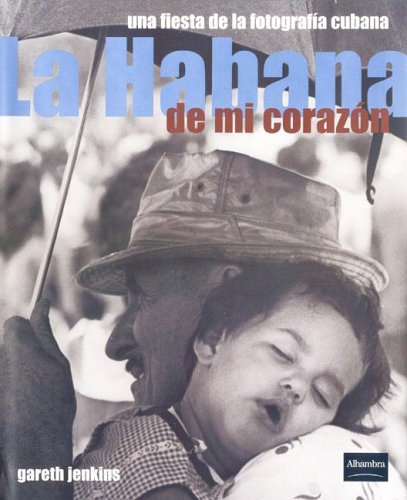 9788420536354: Habana de mi corazon, la