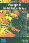 9788420537115: PSICOLOGIA DE LA EDAD ADULTA Y LA VEJEZ