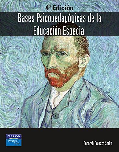 Bases psicopedagógicas de la educacion especial 4ED: Deutsch-Smith, Deborah