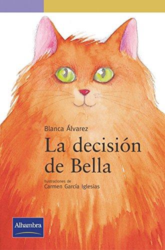 9788420537399: La decisión de Bella