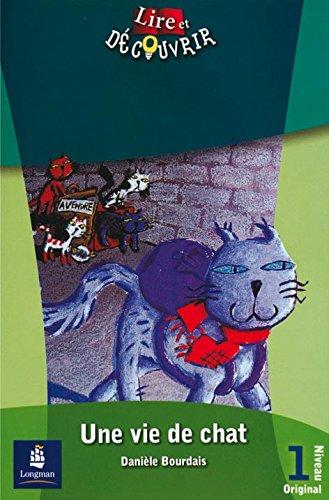 9788420538563: L&d 1 une vie de chat (Lire et Decouvrir)
