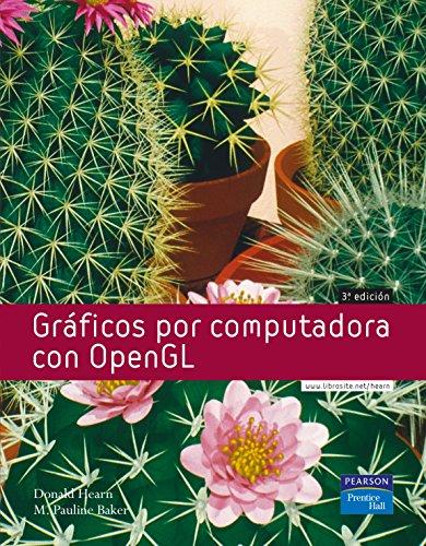 Graficos Por Computadora Con OpenGL (Spanish Edition): Hearn, Donald