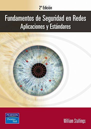 Fundamentos de Seguridad En Redes (Spanish Edition) (8420540021) by William Stallings