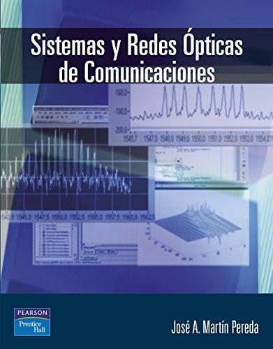 9788420540085: Sistemas y redes ópticas de comunicaciones
