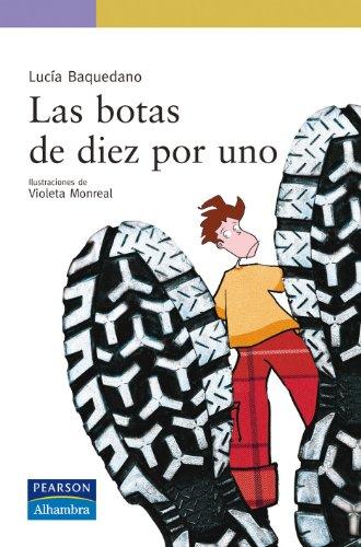 Las Botas De Diez Por Uno(+8 Años): Baquedano, Lucía