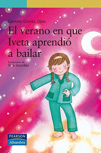 Verano en que Iveta aprendió a bailar, (El): Gomez Ojea, Carmen