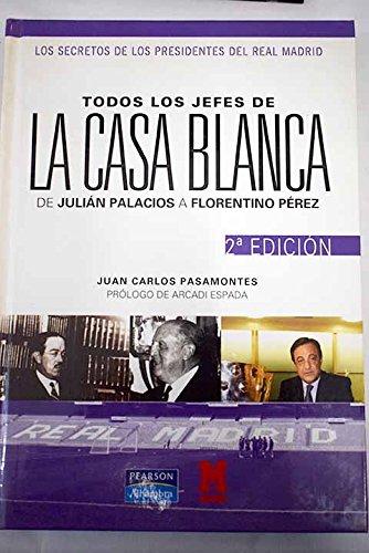 9788420540474: TODOS LOS JEFES DE LA CASA BLANCA (PEARSON).