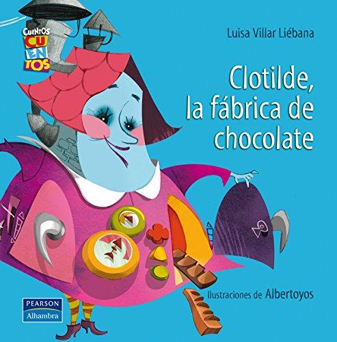 9788420543369: Clotilde, la fábrica de chocolate