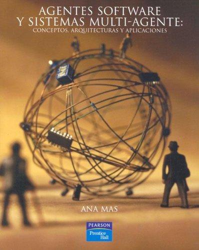 9788420543673: Agentes Software y Sistmeas Multi-Agente (Spanish Edition)