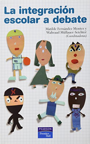 9788420545189: La integración escolar a debate (Fuera de colección Out of series)