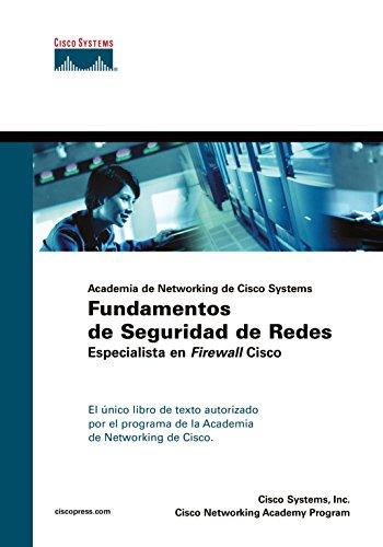 9788420545400: Cisco press: academia de Networking de Cisco Systems: Fundamentos de seguridad de redes. Especialista en Firewall Cisco (Cisco Networking Academy)