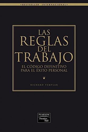 LAS REGLAS DEL TRABAJO (8420546135) by Richard Templar