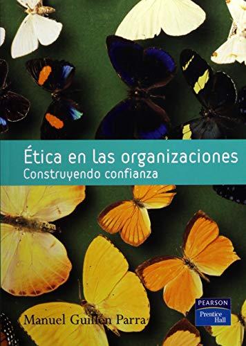 9788420546223: Ética en las organizaciones: Construyendo confianza