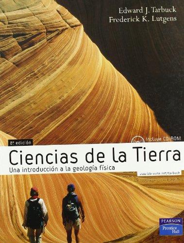 9788420549989: Ciencias de la Tierra: Una Introduccion a la Geologia Fisica with CDROM (Spanish Edition)