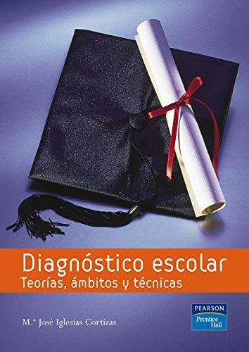 9788420550022: Diagnóstico escolar: Teoría, ámbitos y técnicas