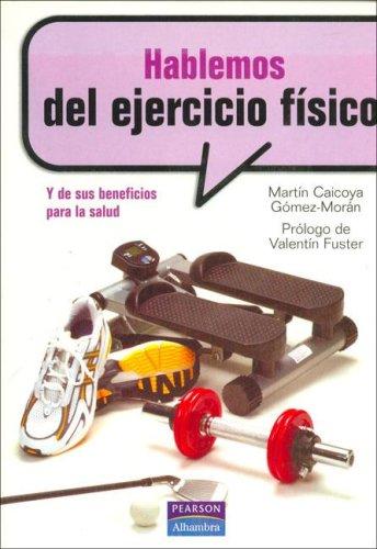 9788420550060: Hablemos del Ejercicio Fisico (Spanish Edition)