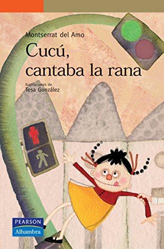 9788420550398: Cucú, cantaba la rana (Serie Naranja)