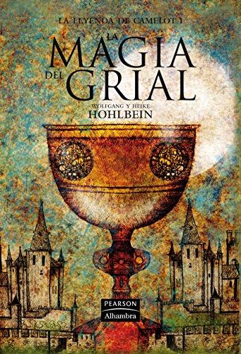 La leyenda de Camelot I. La magia: Hohlbein, Heike, Hohlbein,