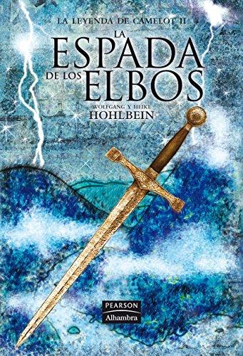 9788420551975: La espada de los elbos [Apr 24, 2007] Hohlbein, Wolfgang and Hohlbein, Heike