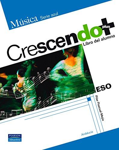 9788420553801: Crescendo Plus Libro Del Alumno - Andalucía