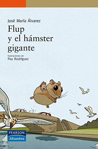 9788420555492: Serie Naranja: Flup y el hámster gigante