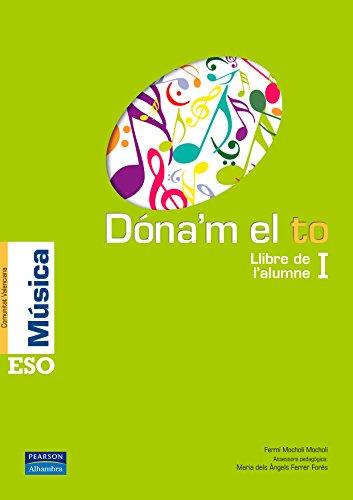 9788420556086: Dóna'm el to I llibre de l'alumne (Comunitat Valenciana)