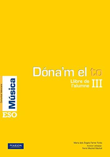 9788420556321: Dóna'm el to III llibre de l'alumne (Comunitat Valenciana) (Dando la Nota)